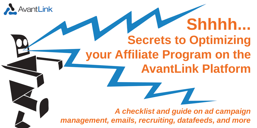 secrets to optimizing your affiliate program on the AvantLink platform