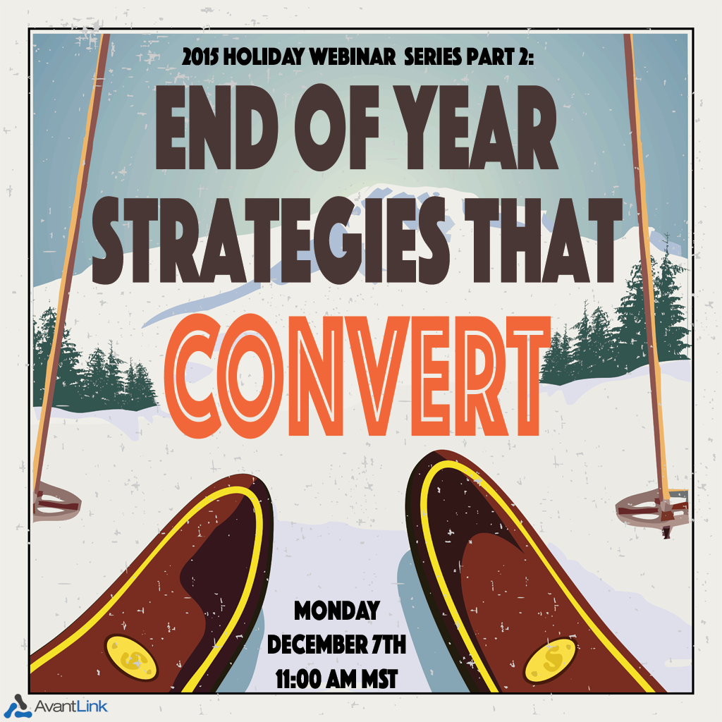 End of Year Strategies that Convert- AvantLink