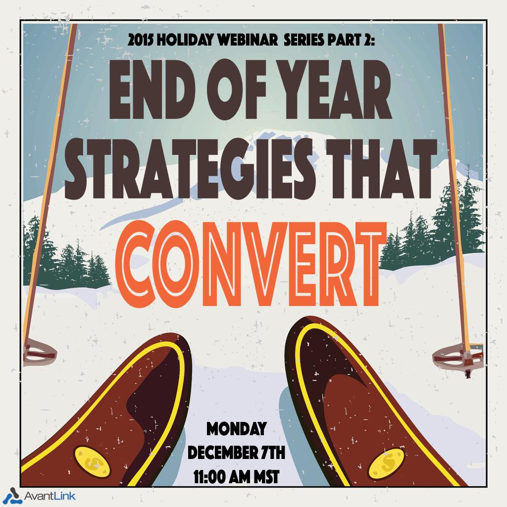 End of Year Strategies that Convert- AvantLink