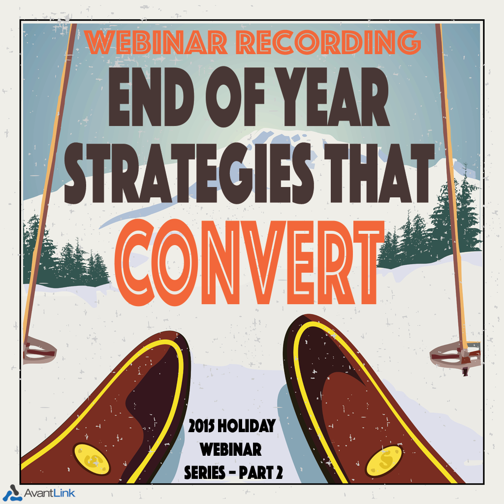Holiday Webinar Part 2 - End of Year Strategies That Convert - Recording