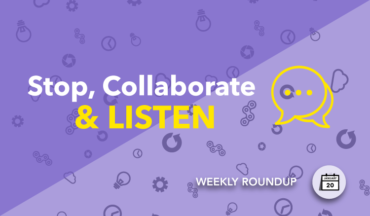 collaboration weekly roundup