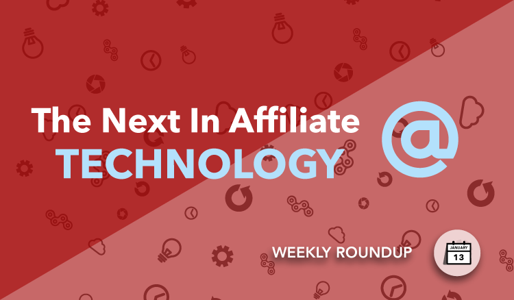 2017 affiliate marketing technology news