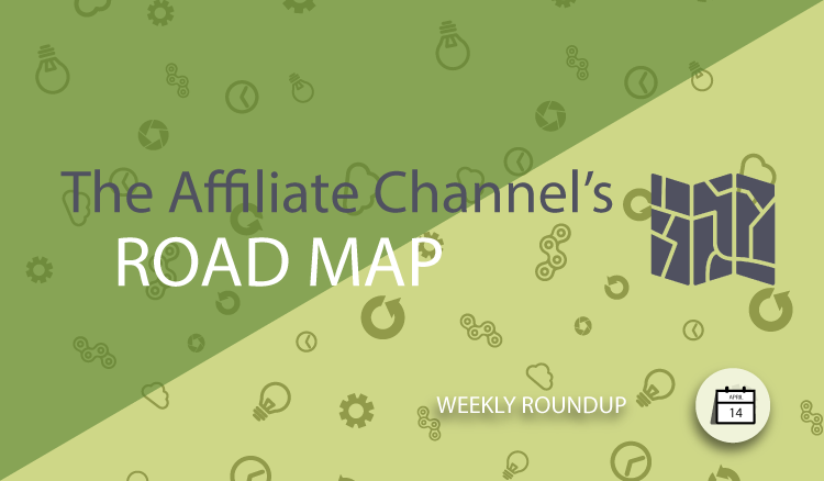 The Affiliate Channel Roadmap
