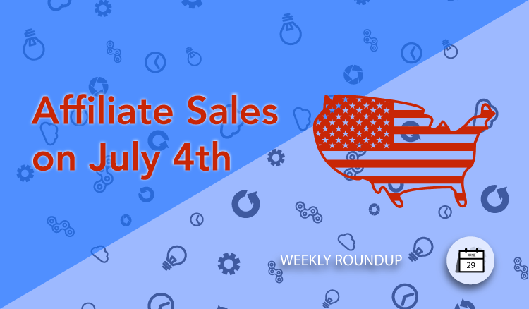 July 4th Affiliate Sales