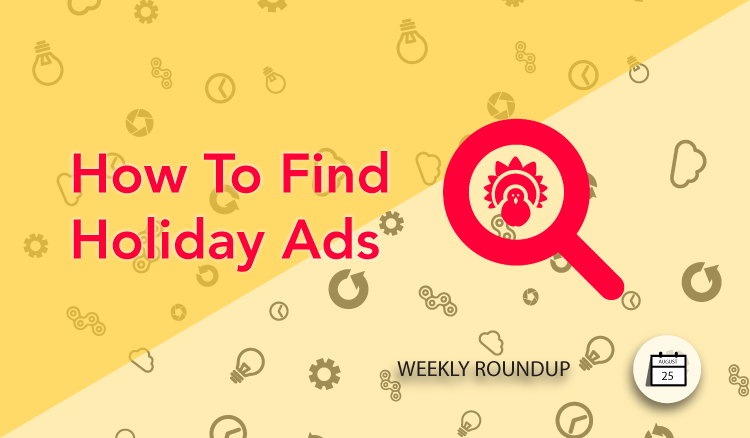 How to find seasonal ads