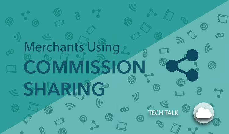 Merchants using commission sharing