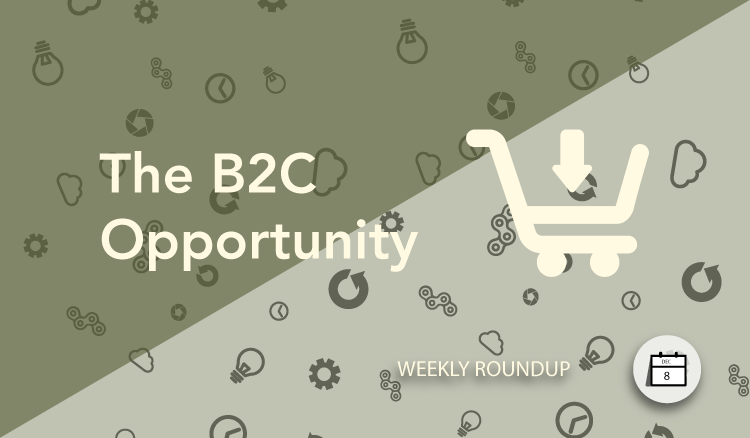 The B2C Opportunity