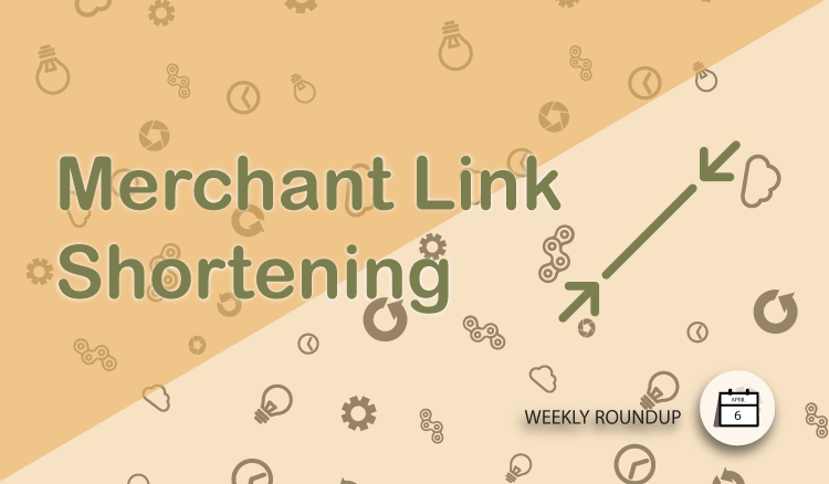 Shortening Merchant Links on AvantLink with the embedded Bit.ly conversion in the tool.